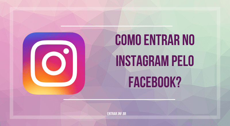 entrar no instagram pelo facebook